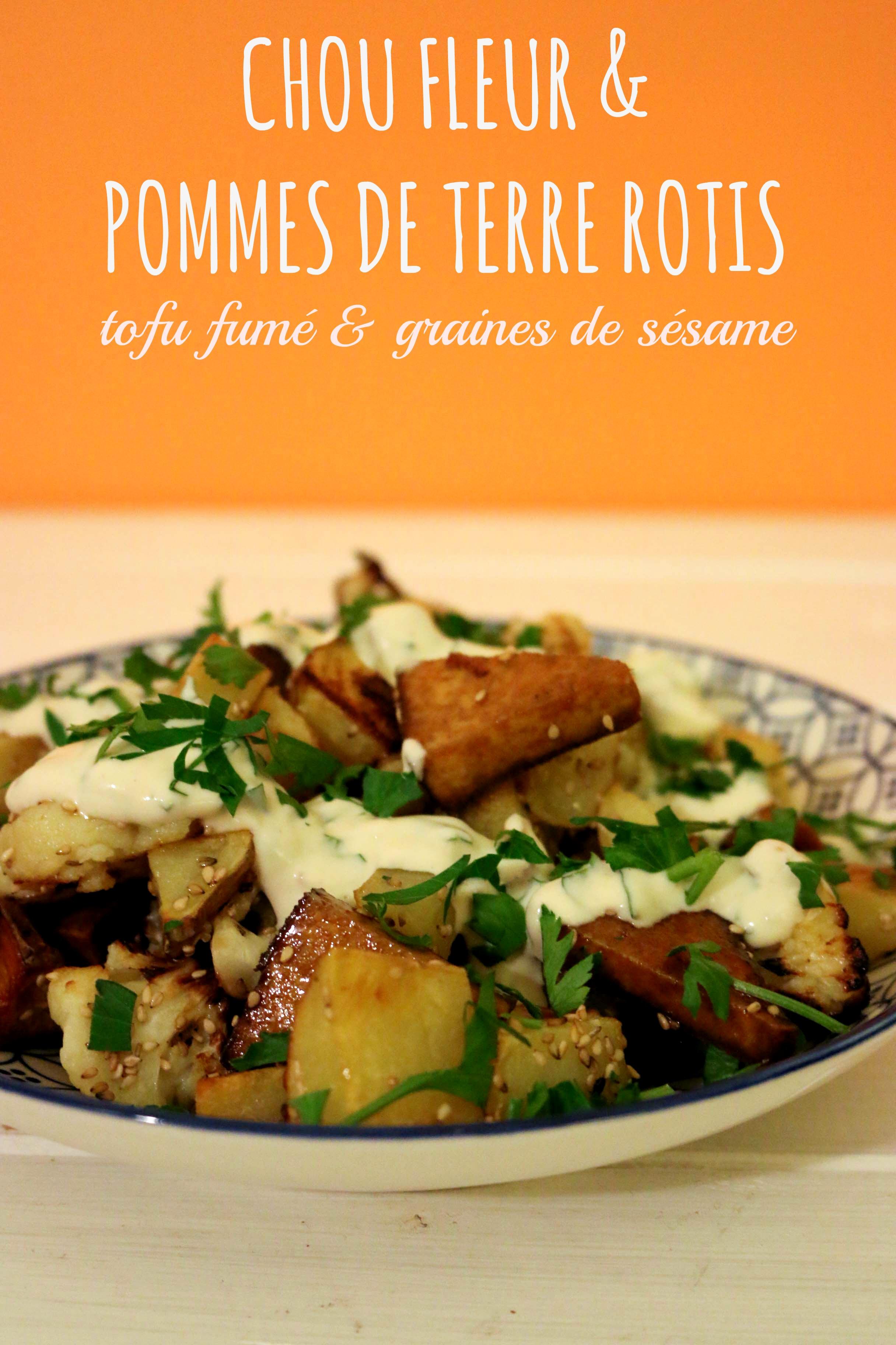 chou fleur et pommes de terres rotis, tofu fumé