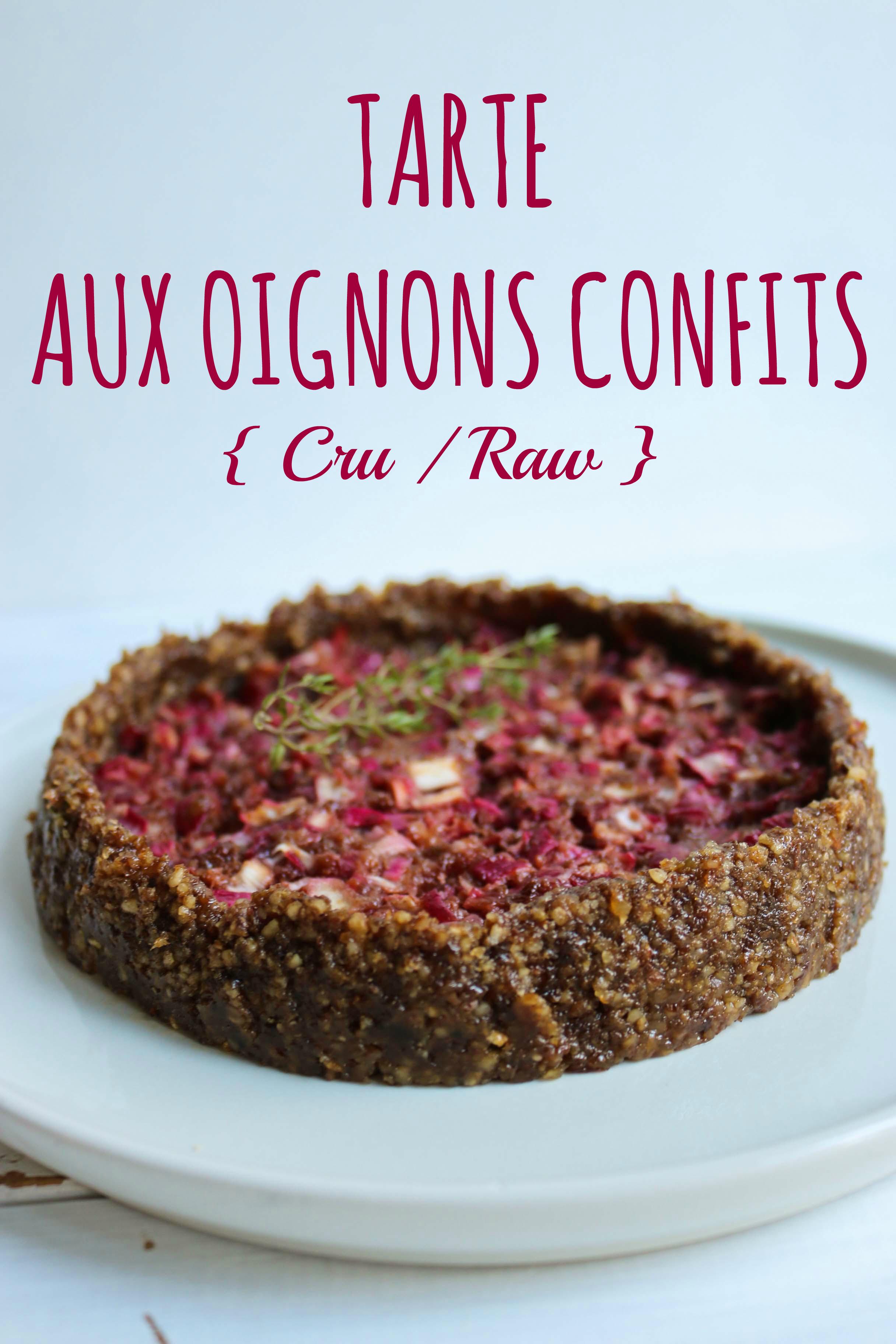 recette tarte à l'oignon cru, raw vegan