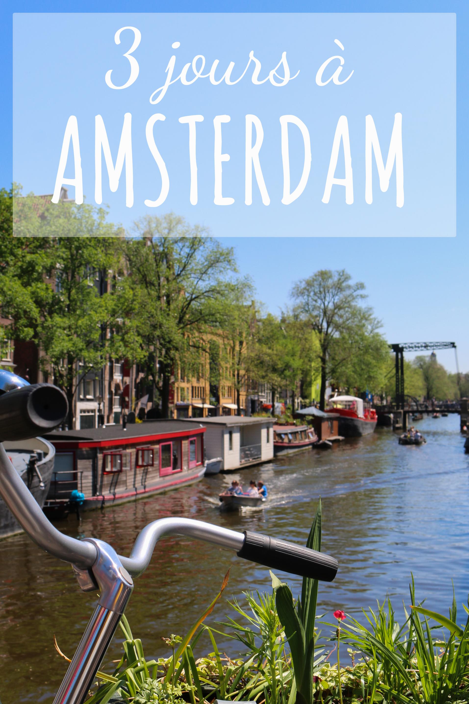 3 jours à Amsterdam : récit de voyage