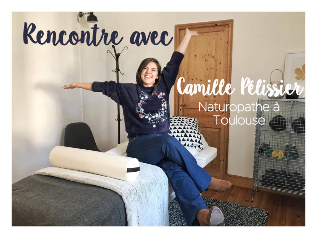interview de camille pélissier, naturopathe à Toulouse