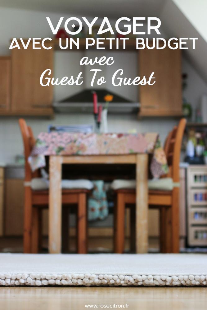 comment voyager avec un petit budget avec guest to guest