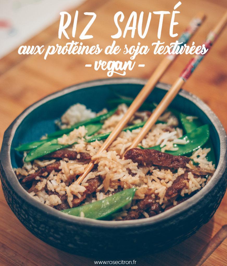 recette riz sauté vegan protéines de soja
