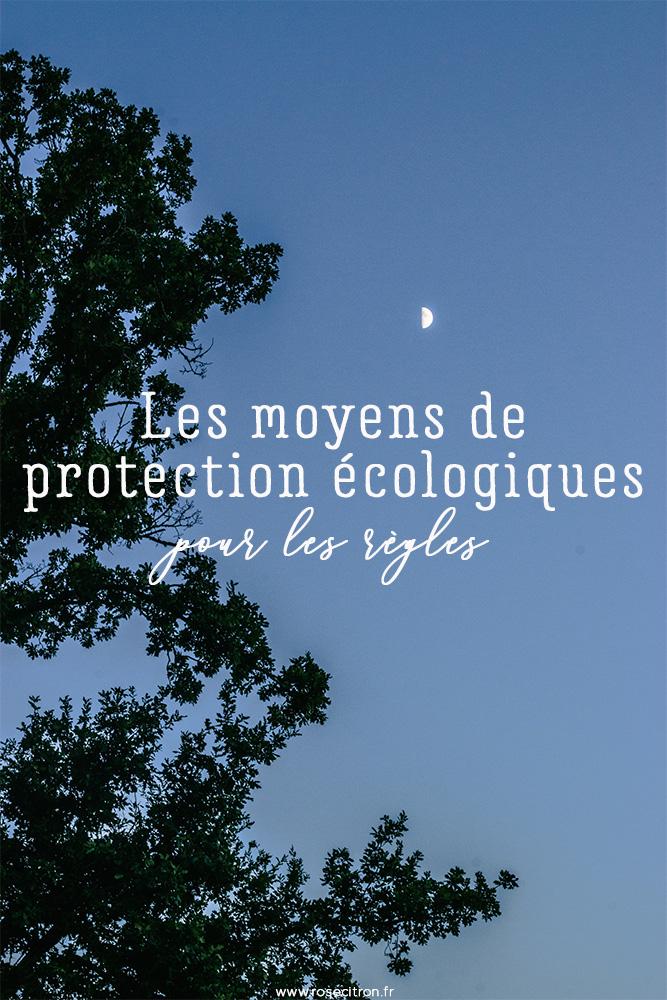moyens de protection écologiques pour les règles