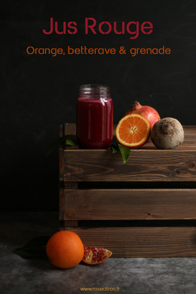 jus hiver betterave grenade orange recette